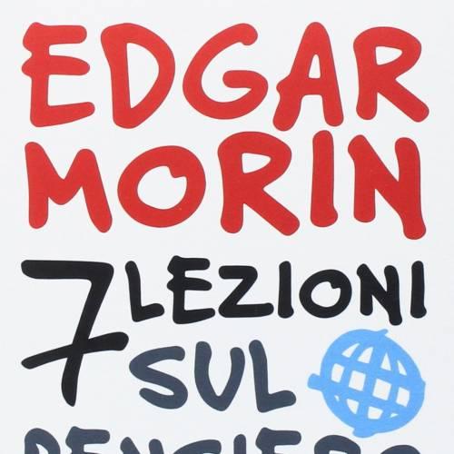 Sette lezioni sul pensiero globale – Edgar Morin – Seconda Parte