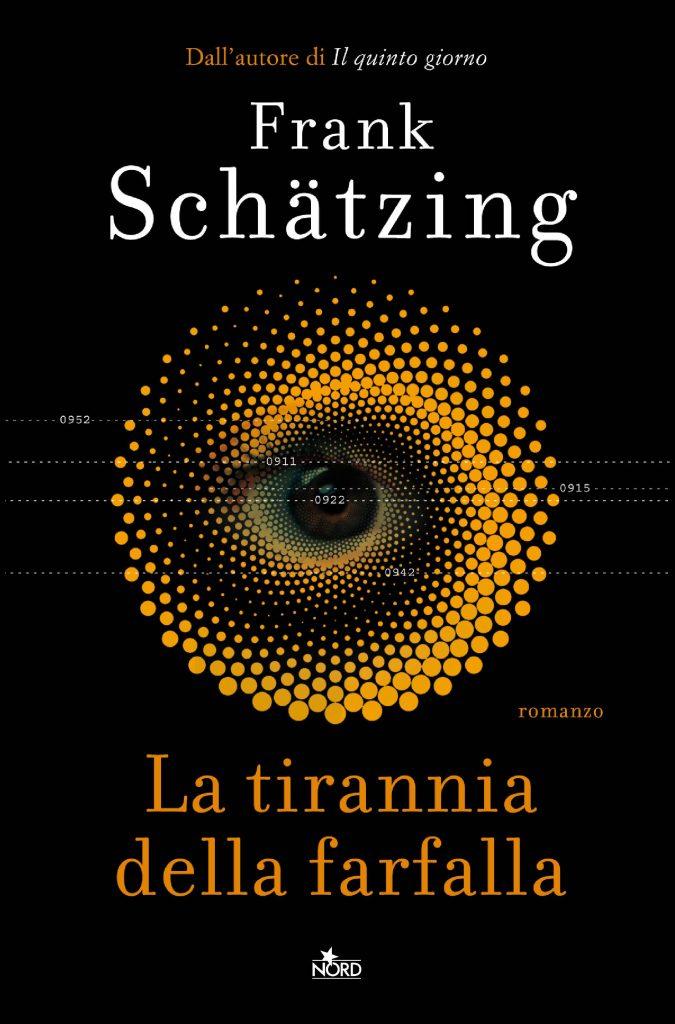 La tirannia della Farfalla di Frank Schatzing